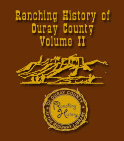 Ranch History Ouray County